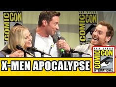 X-Men: Apocalypse Comic Con Panel - Jennifer Lawrence, Michael Fassbender, Hugh Jackman - YouTube