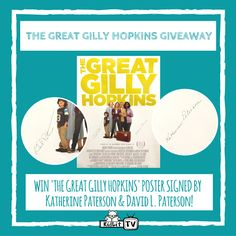 680c785f58a Katherine Paterson  amp  David Paterson WIN a signed  TheGreatGillyHopkins  poster for you! ENTER