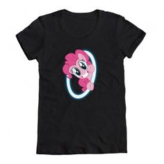 This is the shirt I was wearing-- I love Portal too. Pinkie Pie is my favorite.