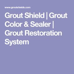 grout shield color chart: Miracle grout shield new improved is a specialty sealer additive
