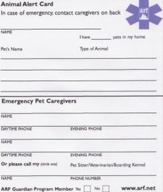Animal Alert Card - Keep an animal alert card in your wallet with your pet's info in case something happens to you so that emergency responders can easily find the information and know there is a pet to take care of too.