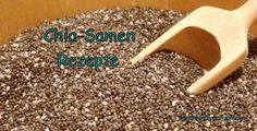 "Chia-Samen ""Infos und Rezepte"" http://schlankmitverstand.com/ #Chiasamen #lowcarb #Rezepte"