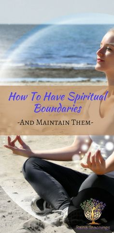 An article about maintaining spiritual boundaries with others rainateachings Spiritual Enlightenment, Spiritual Growth, Spiritual Awakening, Spiritual Wellness, Spiritual Guidance, Psychic Development, Spiritual Development, Personal Development, Mindfulness Techniques