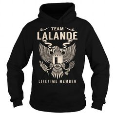 Team LALANDE Lifetime Member - Last Name, Surname T-Shirt #name #tshirts #LALANDE #gift #ideas #Popular #Everything #Videos #Shop #Animals #pets #Architecture #Art #Cars #motorcycles #Celebrities #DIY #crafts #Design #Education #Entertainment #Food #drink #Gardening #Geek #Hair #beauty #Health #fitness #History #Holidays #events #Home decor #Humor #Illustrations #posters #Kids #parenting #Men #Outdoors #Photography #Products #Quotes #Science #nature #Sports #Tattoos #Technology #Travel…