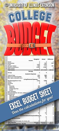 "Free, handy excel budget sheet from University of Illinois Extension! ""Making it on a College Budget"""