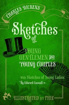 Sketches of Young Gentlemen and Young Couples: with Sketches of Young Ladies by Edward Caswall by Charles Dickens - Oxford University Press… H Rider Haggard, The Pickwick Papers, Literary Genre, Young Couples, Best Selling Books, I Love Books, Book Recommendations, Vignettes, Gentleman