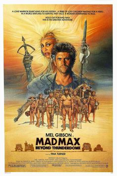 A great poster from Mad Max: Beyond Thunderdome, the installment of the George Miller film franchise starring Mel Gibson and Tina Turner! Need Poster Mounts. Iconic Movie Posters, Cinema Posters, Iconic Movies, Great Movies, Imdb Movies, Movies Free, Popular Movies, Latest Movies, Mel Gibson