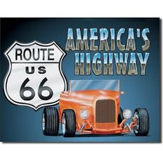 Route 66 America's Highway Roadster Retro Vintage Tin Sign by Poster Revolution. $6.99. professional quality metal / tin sign. ships quickly and safely in a protective envelope. measures 12.50 by 16.00 inches. tin signs are new and may have a vintage or distressed appearance. enameled paint is attractive and very durable. Route 66 America's Highway Roadster Retro Vintage Tin Sign. Save 72% Off!