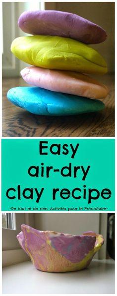 De tout et de rien: Activités pour le Préscolaire: Easy air-dry clay recipe - Recette simple d'argile séchant à l'air
