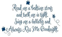 "Read Me a Story Wall Decal Poem Baby Nursery Always Kiss Me Goodnight Quote Prayer Quote Girl Boy Butterfly Lady Bugs 22""h x 36""w BA0056. $45.00, via Etsy."