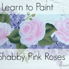 Paint A Shabby Rose in 3 Minutes!