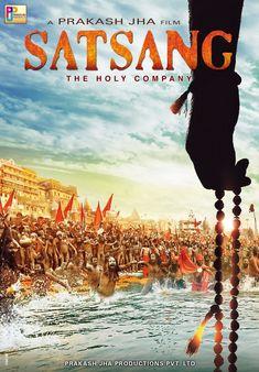 Satsang The Holy Company Movie Poster Releasing 2018 Movies To Watch Hindi, Good Movies To Watch, Hindi Movies, Awesome Movies, Prakash Jha, New Animation Movies, New Movies 2020, Amrita Rao, Tamil Movies