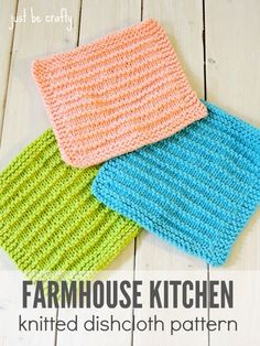 Farmhouse Kitchen Knitted Dishcloth Pattern Materials US size 8 knitting needles 1 skien of Lily's Sugar n'Cream Yarn (pictured in: Hot Blue, Tea Rose, and Hot Green) Yarn needle Scissors Finished Measurement Approximately 7.5 inches x 7.5 inches Key
