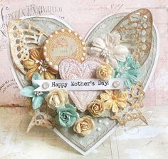 'Happy Mother's Day!'...Prima card by Karola Witczak using Songbird / like the butterfly wings on each corner of the heart