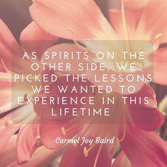 Life lessons - Carmel Joy Baird, psychic medium