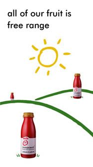 """2003 print ad - """"all of our fruit is free range"""" Innocent Drinks, Banner Online, Free Ads, Bottle Packaging, Free Range, Print Ads, Hot Sauce Bottles, Fruit, Blog"""