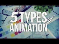The 5 Types of Animation - YouTube