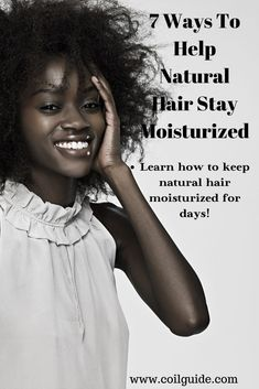 How To Keep Moisture In Your Hair For 4 Days
