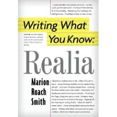 Writing What You Know by Marion Roach Smith is a true blessing to my memoir writing process.