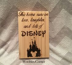 This home runs on love laughter and lots of disney, Disney wood signs, Disney house, wood disney sign, WOOD BURNED Disney sign