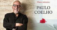 Un poco sobre la vida del famoso escritor Paulo Coelho Paulo Coelho, Upper Middle Class, August 24, Big Books, Writers, Novels, Celebrity, Life