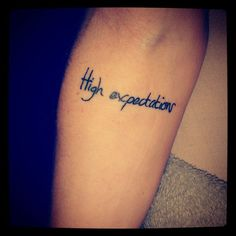 Small tattoo - Inner arm - below elbow - lettering - Expectations