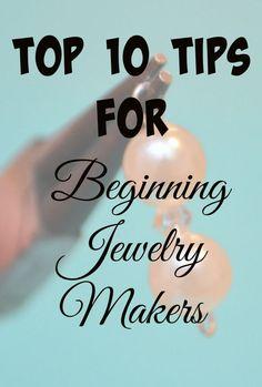 Top 10 Beginner Jewelry Making Tips