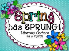 Spring Has Sprung- 10 Literacy Centers - Amy Lemons - TeachersPayTeachers.com