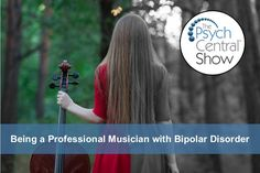 A professional cellist shares her story of how she ensured that she would have a successful, fulfilling career, despite her bipolar disorder. Manic Episode, Living With Bipolar Disorder, Mental Health Conditions, Psychology Today, Perfect Timing, Mental Illness, Disorders, Erika, Author