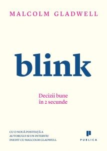 blink-decizii-bune-in-2-secunde_1_fullsize Carti Online, Malcolm Gladwell, New York Times, Bar Chart, Psychology, Mai, Author, Sociology, Psicologia