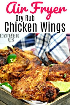 These easy and delicious Air Fryer Chicken Wings are perfect for any occasion from sharing at your party to cheering on the home team during game day. Made in your Air Fryer they are much more healthy than regular traditional chicken wings. Dry Rub Chicken Wings, Air Fryer Chicken Wings, Fried Chicken Wings, Dry Rub Recipes, Rib Recipes, Healthy Recipes, Air Fryer Recipes Videos, Recipe Fr, Gourmet