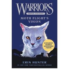 Warriors: Moth Flight's Vision. A new Super Edition! SO EXCITED TO READ!!