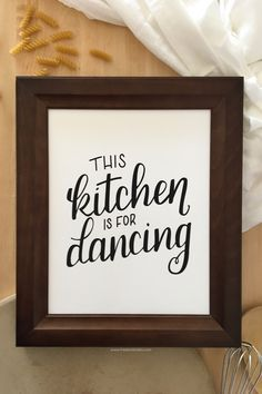 Kitchen Decor - This Kitchen is for Dancing Wall Art Print from freeborboleta.com