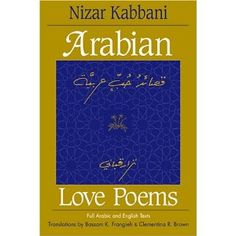 "Lose yourself in ""Arabian Love Poems"" by Nizar Kabbani. When Qabbani was 15, his sister, 25 at the time, committed suicide because she refused to marry a man she did not love. He decided to fight the social conditions he saw as causing her death. He said ""I want to free the Arab soul, sense and body with my poetry"".  One of my fav lines ""Because my love for you is higher than words, I have decided to fall slient."" ""Undress yourself, I am mute, and your body knows all languages."""