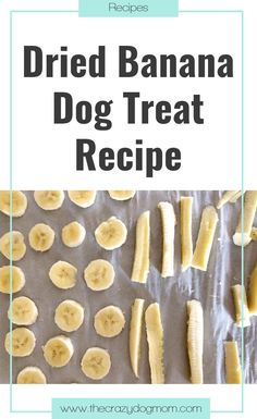 Did you know bananas are a good treat for your fur baby? They are high in fiber, magnesium, and multiple vitamins. The fiber can help your dog if he/she is having any gas problems and the magnesium can promote bone growth and help the body produce protein and absorb vitamins. Here is a super easy recipe for dried bananas!