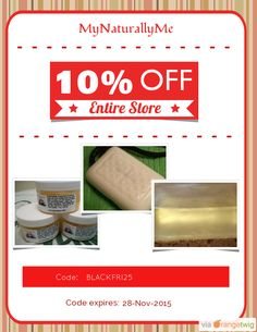 We are happy to announce 10% OFF our Entire Store. Coupon Code: BLACKFRI25 Min Purchase: 25.00 Expiry: 28-Nov-2015 Click here to view all products:  Click here to avail coupon: https://orangetwig.com/shops/AAAWWt3/campaigns/AABpslN?cb=2015011&sn=MyNaturallyMe&ch=pin&crid=AABpsmV
