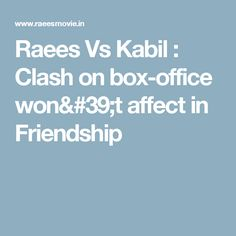 Raees Vs Kabil : Clash on box-office won& affect in Friendship Amazon Movies, Movies Online, Movies Box, Movies To Watch, Love Movie, I Movie, Clash On, Holiday Movie, Box Office