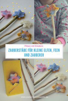 Wunderschöne Zauberstäbe für kleine Elfen, Feen und Zauberer mit Kindern filzen.