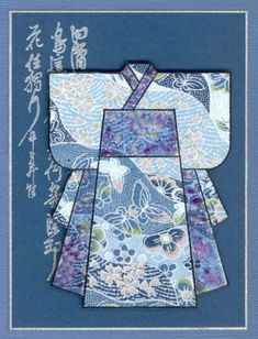 Kimono card - monochromatic blues w/paper pieced Japanese Quilt Patterns, Japanese Quilts, Japanese Paper Art, Hand Made Greeting Cards, Greeting Cards Handmade, Oriental, Asian Crafts, Asian Quilts, Washi