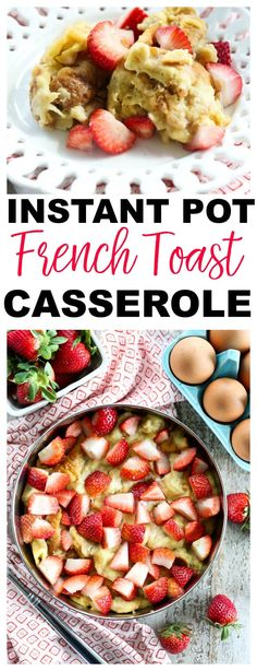 Instant Pot French Toast Casserole Recipe #recipes #breakfast #brunch #casserole #easy #easter #holiday
