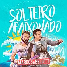 Marcos e Belutti - Solteiro Apaixonado - https://bemsertanejo.com/marcos-e-belutti-solteiro-apaixonado/