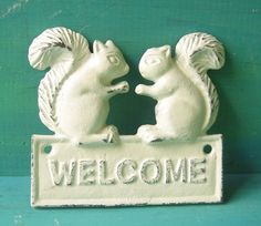 Cast  Iron Squirrel Welcome Sign - Plaque Painted  in Rustic White/ Distressed White/ Cottage Style/ French Cottage/ For the Home on Etsy, $16.95