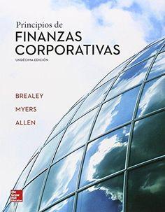Principios de finanzas corporativas / Richard A. Brealey, Stewart C. Myers, Franklin Allen. McGraw-Hill, [2015]