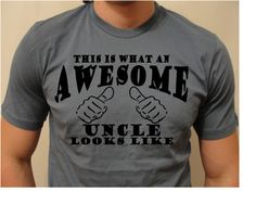 This is What An Awesome Uncle Looks Like - T Shirt For your Awesome Uncle - Ships from USA