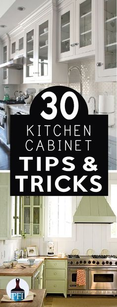 Cabinets use more square footage than any other kitchen fixture, even small changes can make a difference. Learn 30 tips to upgrade your kitchen cabinets