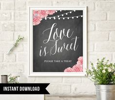 INSTANT DOWNLOAD Love is Sweet Wedding Sign by MintyPaperieShop