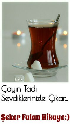 #çay Turkish Tea, Birthday Wishes, Tea Time, Shot Glass, Food And Drink, Coffee, Tableware, Spirituality, Quotes