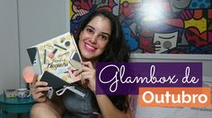 Glambox de Outubro 2015 | Aline Miranda