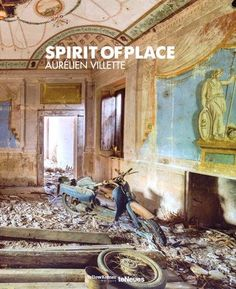 Spirit of Place: Aurelien Villette: 9783832732516: Amazon.com: Books