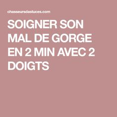 SOIGNER SON MAL DE GORGE EN 2 MIN AVEC 2 DOIGTS Nutrition, Yoga, Gym, Health And Beauty, Stuff Stuff, Fingers, Excercise, Gymnastics Room, Gym Room